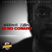 Mi No Coward - Single by Beenie Man