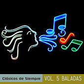 Clásicos de Siempre, Vol. 5 Baladas by Various Artists