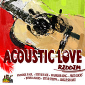 Acoustic Love Riddim by Various Artists