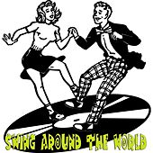 Swing Around the World by Various Artists