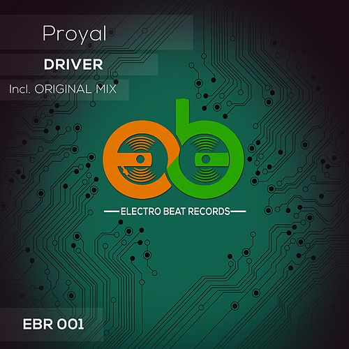 Driver by Proyal