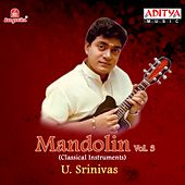 Mandolin U. Srinivas, Vol. 3 by U. Srinivas