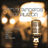 MTM Metamorfosi Compilation by Various Artists