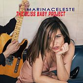 The Bliss Baby Project EP by Marina Celeste