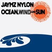 Ocean, Wind & Sun by Jaymz Nylon