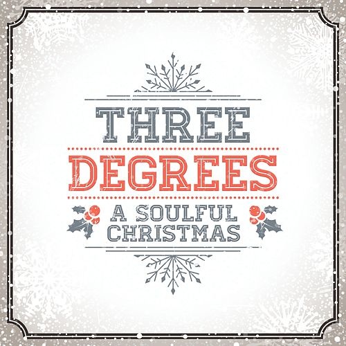 A Soulful Christmas by The Three Degrees