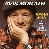 Jonah Man: A Tribute To Bert Williams by Max Morath