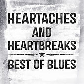 Heartaches and Heartbreaks - Best of Blues (Re-recording) by Various Artists