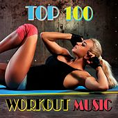 Top 100 Workout Music by Various Artists