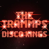 Disco Kings (Re-recording) by The Trammps