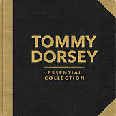 Essential Collection (Re-recording) by Tommy Dorsey
