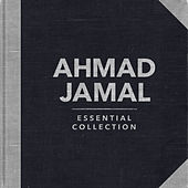 Essential Collection (Re-recording) by Ahmad Jamal