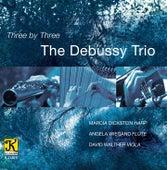 Three by Three by The Debussy Trio