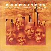 That's How Much I Love You (Deluxe Edition) by The Manhattans