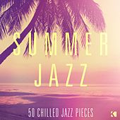 Summer Jazz (50 Chilled Jazz Pieces) by Various Artists