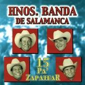 15 Pa'Zapatear by Hnos. Banda de Salamanca