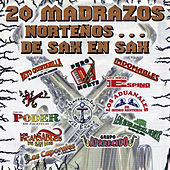 20 Madrazos Nortenos... De Sax en Sax by Various Artists