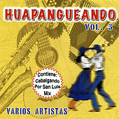 Huapangueando, Vol. 3 by Various Artists