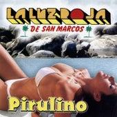 Pirulino by La Luz Roja De San Marcos