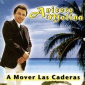 A Mover las Caderas by Aniceto Molina