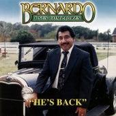 He's Back by Bernardo y sus Compadres