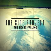 The Sky Is Falling by The Side Project