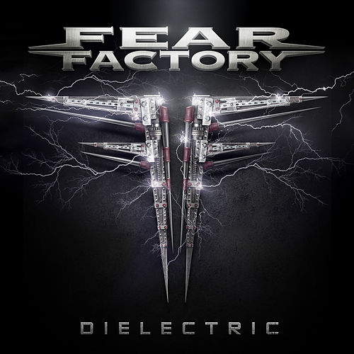Dielectric by Fear Factory