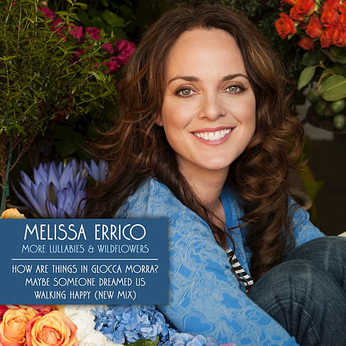 More Lullabies & Wildflowers by Melissa Errico