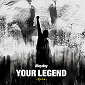 Your Legend by Mayday