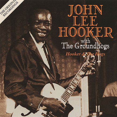Hooker & The Hogs by John Lee Hooker