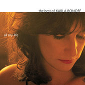 The Best Of Karla Bonoff: All My Life by Karla Bonoff