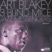 Three Blind Mice, Vol. 2 by Art Blakey