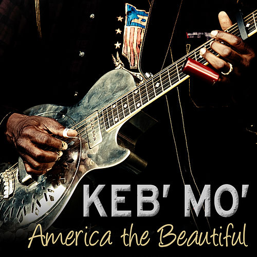 America the Beautiful by Keb' Mo'