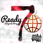 7 Songs of Story by Ready