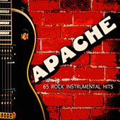 Apache (65 Rock Instrumental Hits) von Various Artists