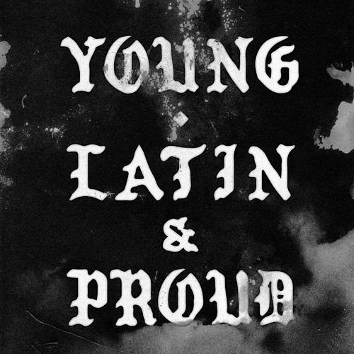 Young, Latin & Proud by Helado Negro