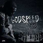 Godspeed - Clean Version by Don Trip