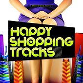 Happy Shopping Tracks by Various Artists