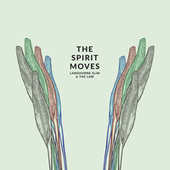 The Spirit Moves (Deluxe Edition) by Langhorne Slim & The Law