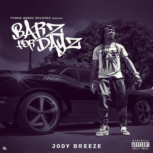 Barz for Dayz by Jody Breeze