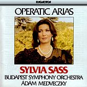 Operatic Arias by Sylvia Sass