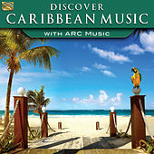 Discover Caribbean Music with ARC Music by Various Artists