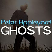 Ghosts by Peter Appleyard