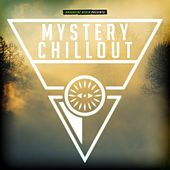 Mystery Chillout by Various Artists