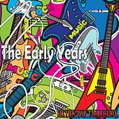The Early Years (Sixties Pop Collection) by Various Artists