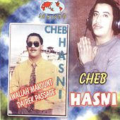 Wallah Makount Dairek Passage by Cheb Hasni
