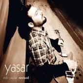 Eski Yazlar by Yaşar