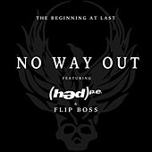 No Way Out (feat. (Hed) Pe] by The Beginning At Last