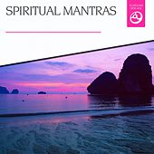 Spiritual Mantras by Various Artists