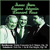 Beethoven: Triple Concerto In C Major, Op. 56 - Schubert: Trio No. 1 In B Flat Major, Op. 99 by Leonard Rose